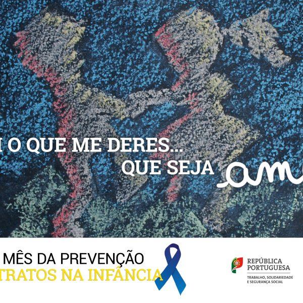 Mês de Abril, Mês de Prevenção dos Maus Tratos na Infância.